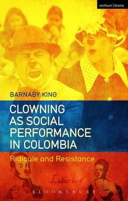 Clowning as Social Performance in Colombia (BOK)