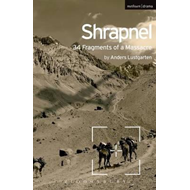 Shrapnel: 34 Fragments of a Massacre (BOK)