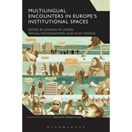Multilingual Encounters in Europe's Institutional Spaces (BOK)