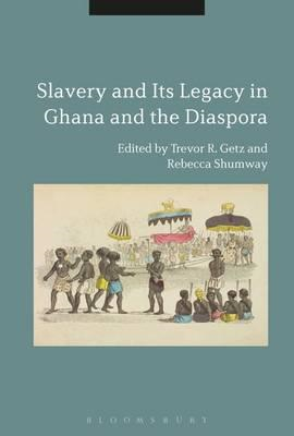 Slavery and its Legacy in Ghana and the Diaspora (BOK)