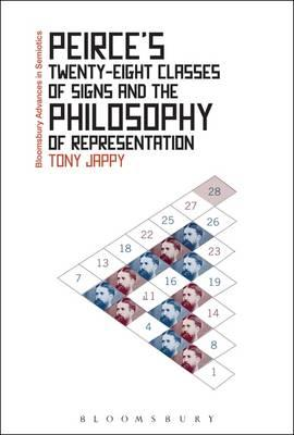 Peirce's Twenty-Eight Classes of Signs and the Philosophy of (BOK)