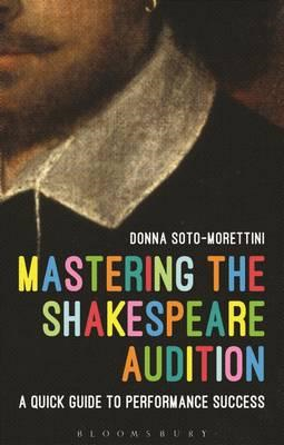 Mastering the Shakespeare Audition (BOK)
