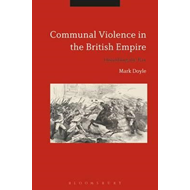 Communal Violence in the British Empire (BOK)