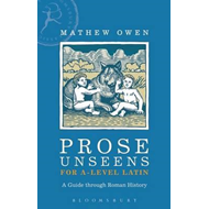 Prose Unseens for A-Level Latin (BOK)