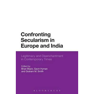 Confronting Secularism in Europe and India (BOK)