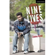 Nine Lives and Come To Where I'm From (BOK)