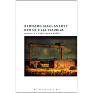 Bernard MacLaverty: New Critical Readings (BOK)