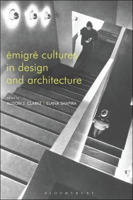 Emigre Cultures in Design and Architecture (BOK)