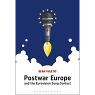 Postwar Europe and the Eurovision Song Contest (BOK)