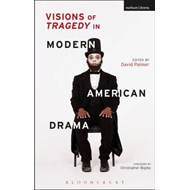 Visions of Tragedy in Modern American Drama (BOK)
