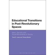 Educational Transitions in Post-Revolutionary Spaces (BOK)