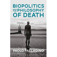 Biopolitics and the Philosophy of Death (BOK)