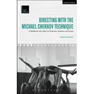 Directing with the Michael Chekhov Technique (BOK)