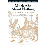 Much Ado About Nothing: A Critical Reader (BOK)