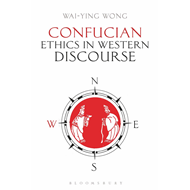 Confucian Ethics in Western Discourse (BOK)