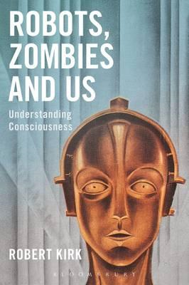 Robots, Zombies and Us (BOK)