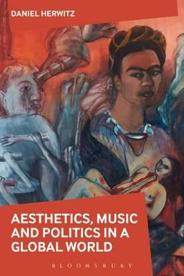 Aesthetics, Arts, and Politics in a Global World (BOK)