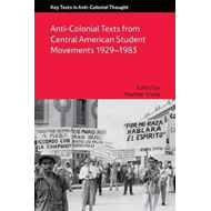 Anti-Colonial Texts from Central American Student Movements (BOK)