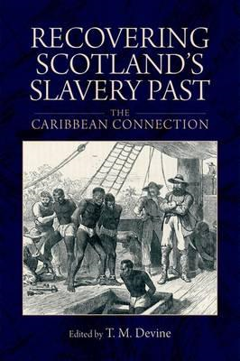 Recovering Scotland's Slavery Past (BOK)