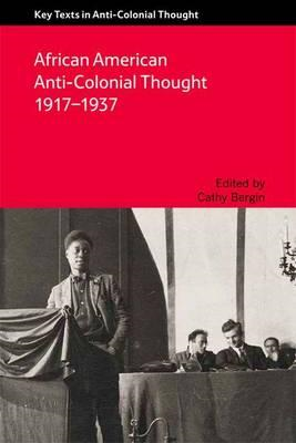 African American Anti-Colonial Thought, 1917-1937 (BOK)