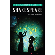 Student's Guide to Shakespeare (BOK)