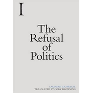 Refusal of Politics (BOK)