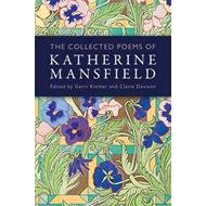 Collected Poems of Katherine Mansfield (BOK)