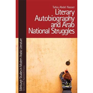 Literary Autobiography and Arab National Struggles (BOK)