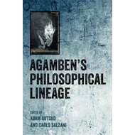 Agamben'S Philosophical Lineage (BOK)