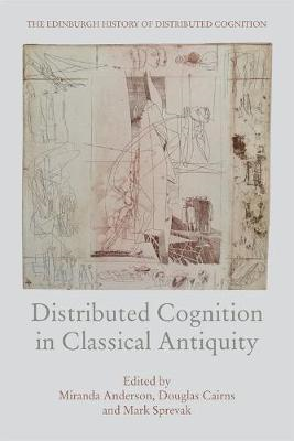 Distributed Cognition in Classical Antiquity (BOK)
