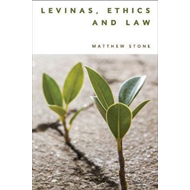 Levinas, Ethics and Law (BOK)