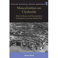 Masculinities on Clydeside (BOK)
