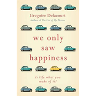 We Only Saw Happiness (BOK)