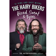 Hairy Bikers Blood, Sweat and Tyres (BOK)