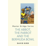 Abbot, The Parrot and the Bermuda Bowl (BOK)