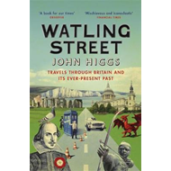 Produktbilde for Watling Street - Travels Through Britain and Its Ever-Present Past (BOK)