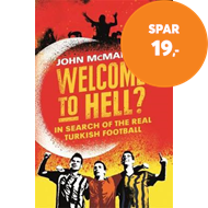 Produktbilde for Welcome to Hell? - In Search of the Real Turkish Football (BOK)