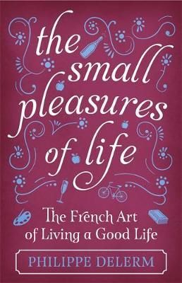 Small Pleasures Of Life (BOK)