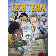 Tech Team and the Invisible Robot (BOK)