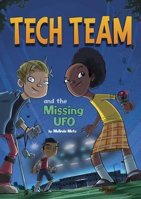 Tech Team and the Missing UFO (BOK)