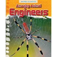 Amazing Animal Engineers (BOK)