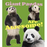 Giant Pandas Are Awesome! (BOK)