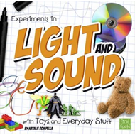 Experiments in Light and Sound with Toys and Everyday Stuff (BOK)