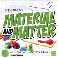 Experiments in Material and Matter with Toys and Everyday St (BOK)