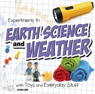 Experiments in Earth Science and Weather with Toys and Every (BOK)