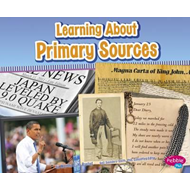 Learning About Primary Sources (BOK)