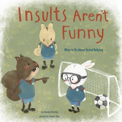 Insults Aren't Funny (BOK)