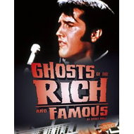 Ghosts of the Rich and Famous (BOK)