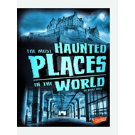 Most Haunted Places in the World (BOK)