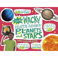 Totally Wacky Facts About Planets and Stars (BOK)